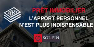 L'APPORT PERSONNEL N'EST PLUS INCONTOURNABLE POUR OBTENIR UN PRÊT IMMOBILIER