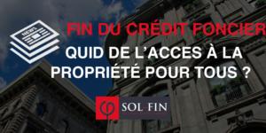 La fermeture du Crédit Foncier fait craindre la disparition de l'accès à la propriété pour tous.